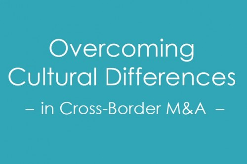Cross Border M&A | Overcoming Cultural Differences